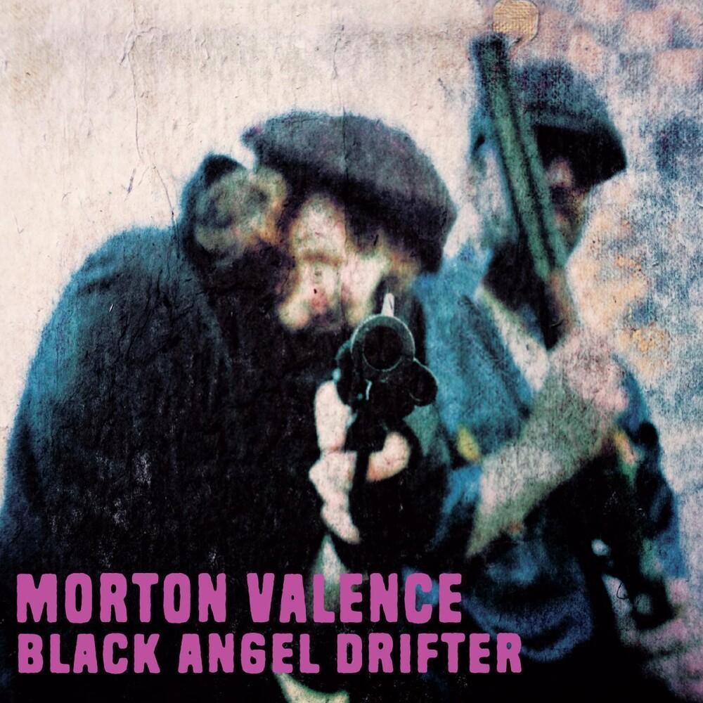 Morten Valence - Black Angel Drifter