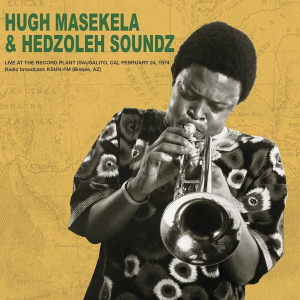 Masekela & Hugh Hedzole - Live At The Record Plant February 24th 1974