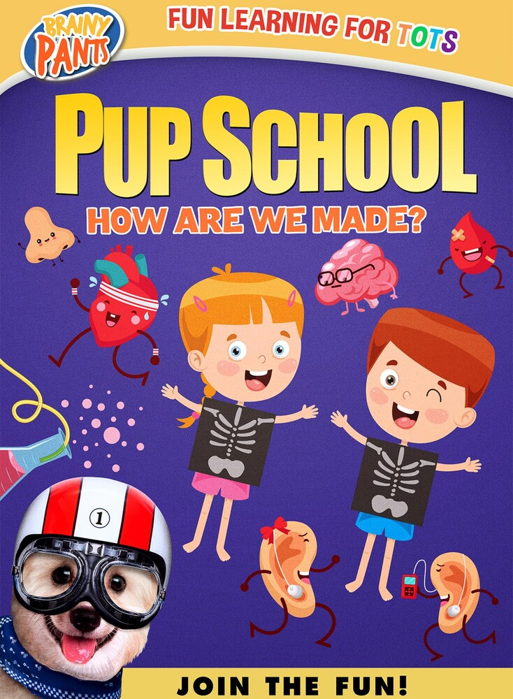 - Pup School: How Are We Made?