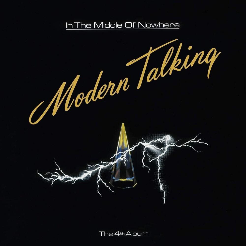 Modern Talking - In The Middle Of Nowhere [180-Gram Black Vinyl]
