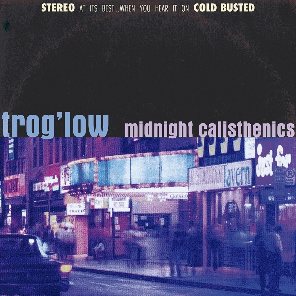 Trog'low - Midnight Calisthenics