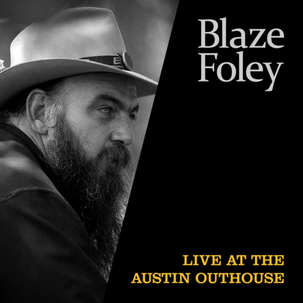 Blaze Foley - Live At The Austin Outhouse