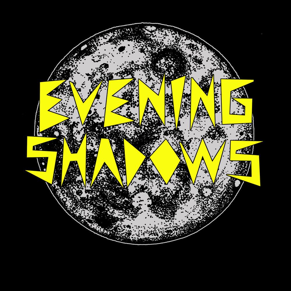 Evening Shadowns - Evening Shadows
