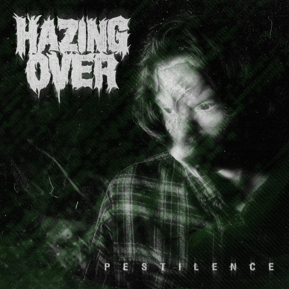 Hazing Over - Pestilence [Colored Vinyl] (Ep)