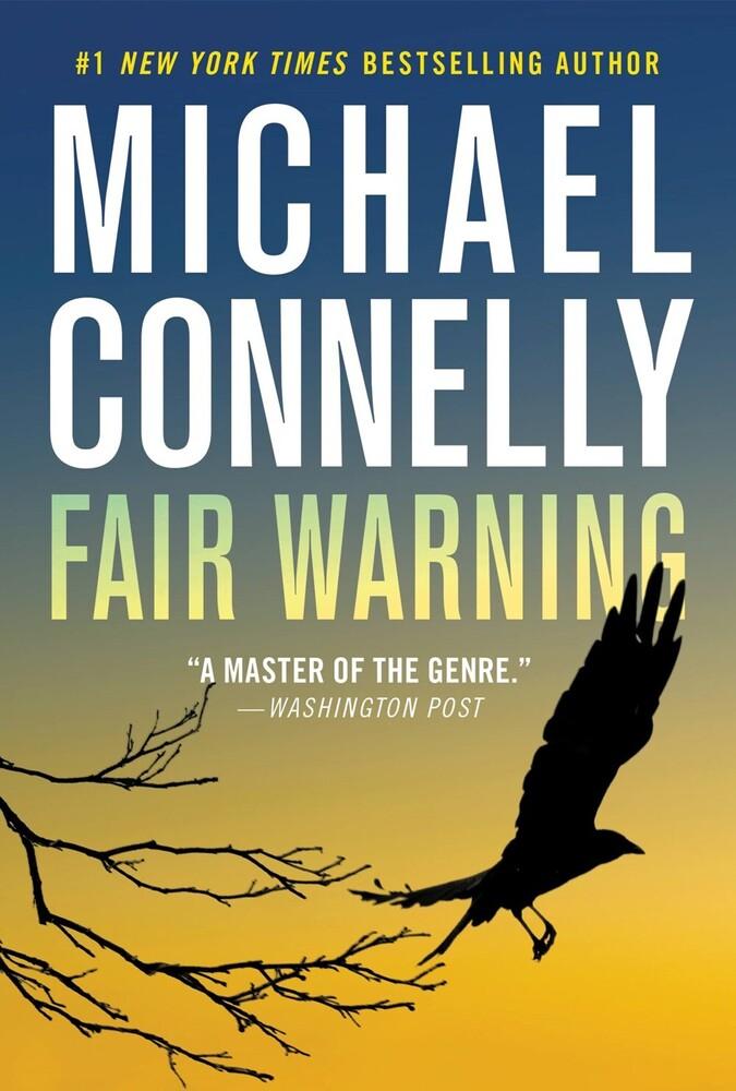 Michael Connelly - Fair Warning (Msmk) (Ser)