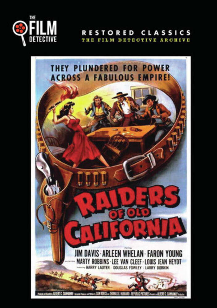 - Raiders Of Old California