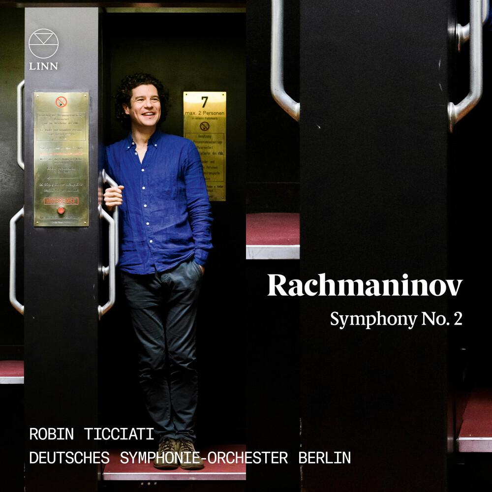 Rachmaninoff / Ticciati - Symphony 2