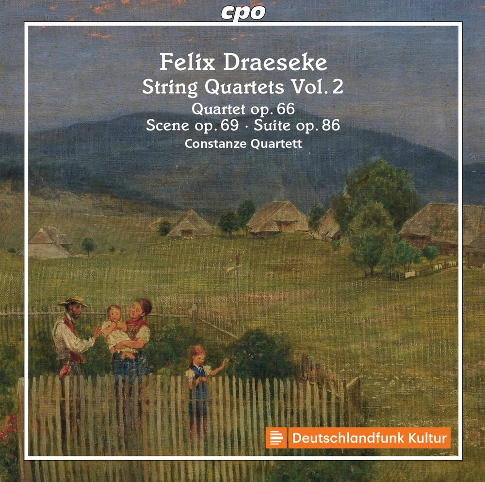 Draeseke / Frisardi / Constanze Quartet - String Quartets 2