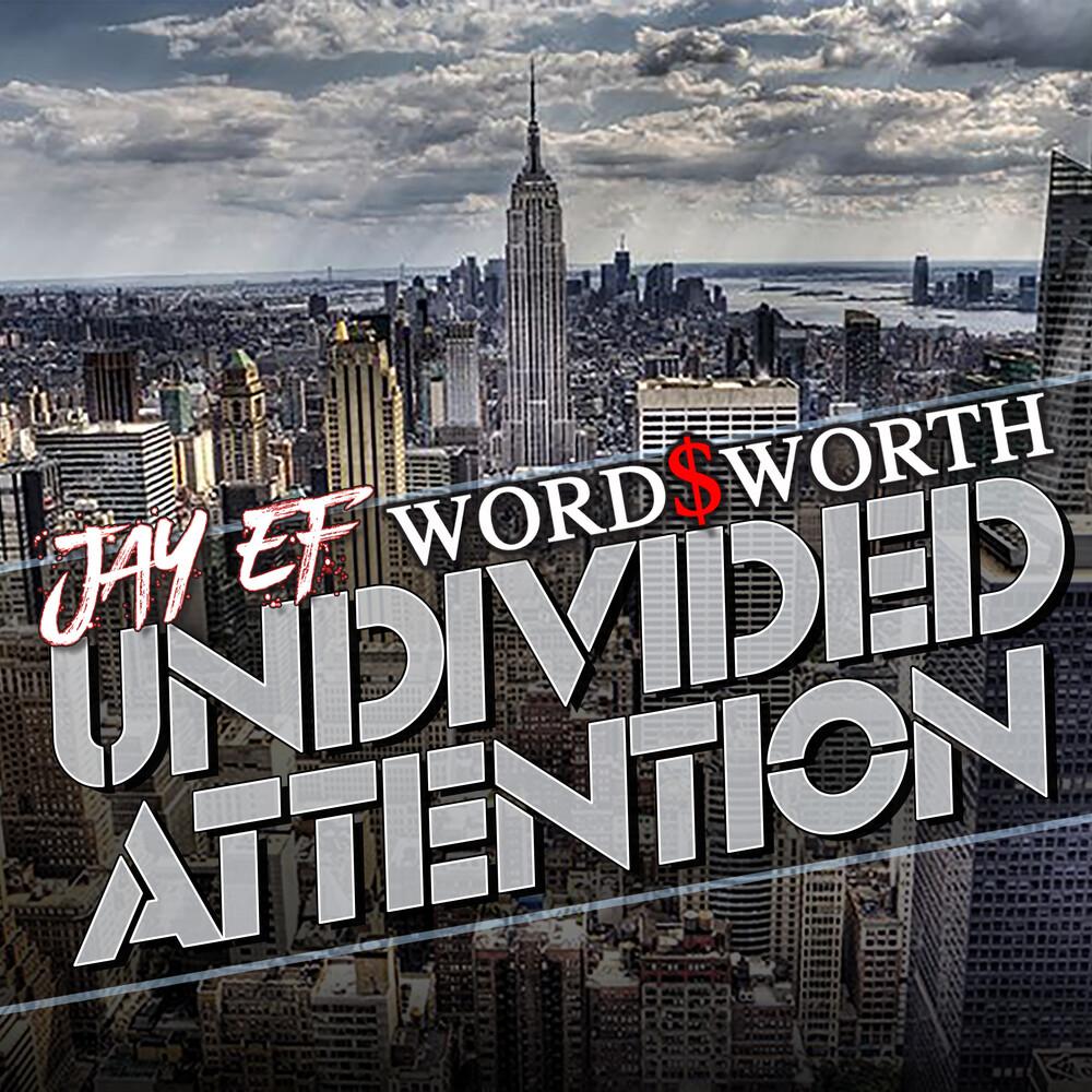 Jay-Ef / Wordsworth - Undivided Attention