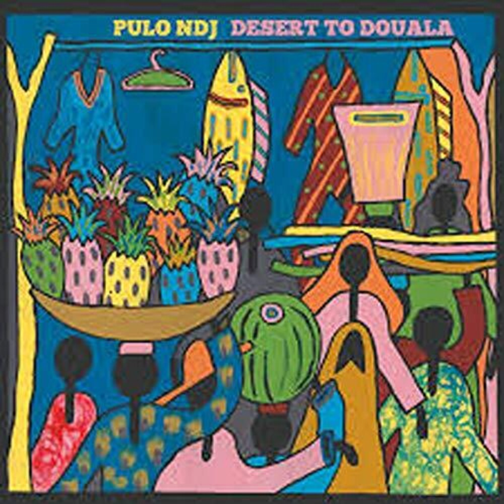 Pulo Ndj - From Desert To Douala [LP]