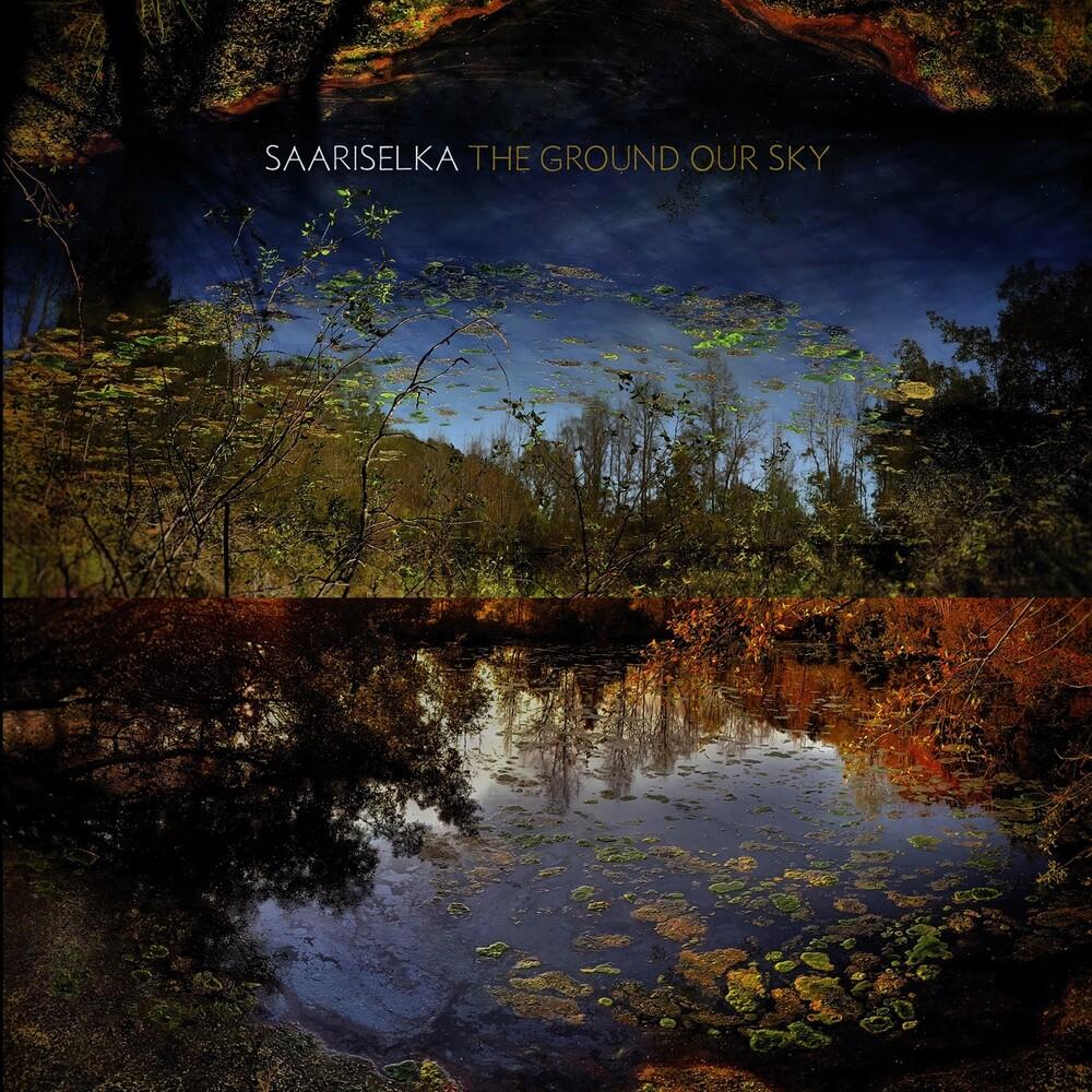 Saariselka - The Ground Our Sky [LP]
