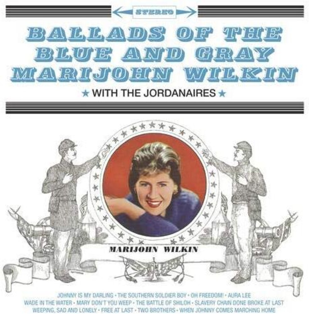 Marijohn Wilkin - Ballads Of The Blue & Gray