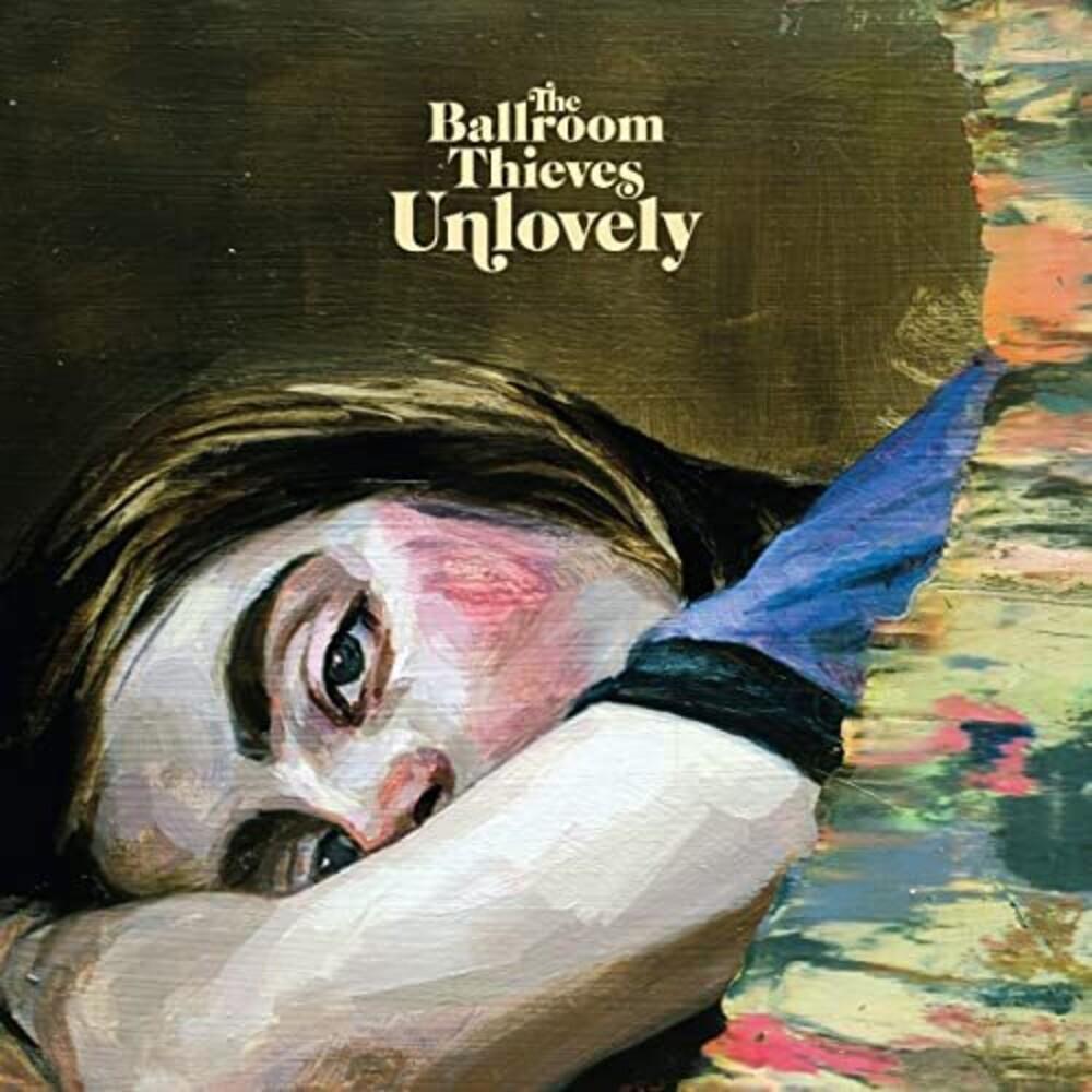 The Ballroom Thieves - Unlovely [LP]