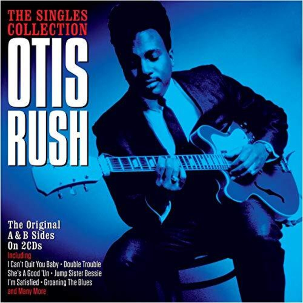 Otis Rush - Singles Collection (Uk)