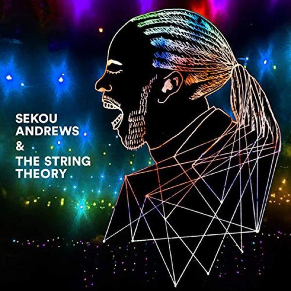 Sekou Andrews & String Theory - Sekou Andrews + The String Theory
