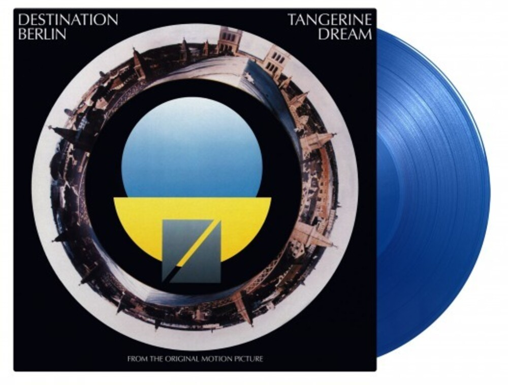 Tangerine Dream - Destination Berlin (Blue) (Colv) (Ltd) (Hol)