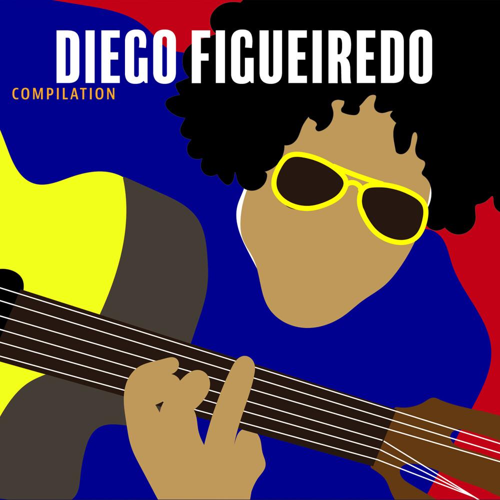Diego Figueiredo - Compilation