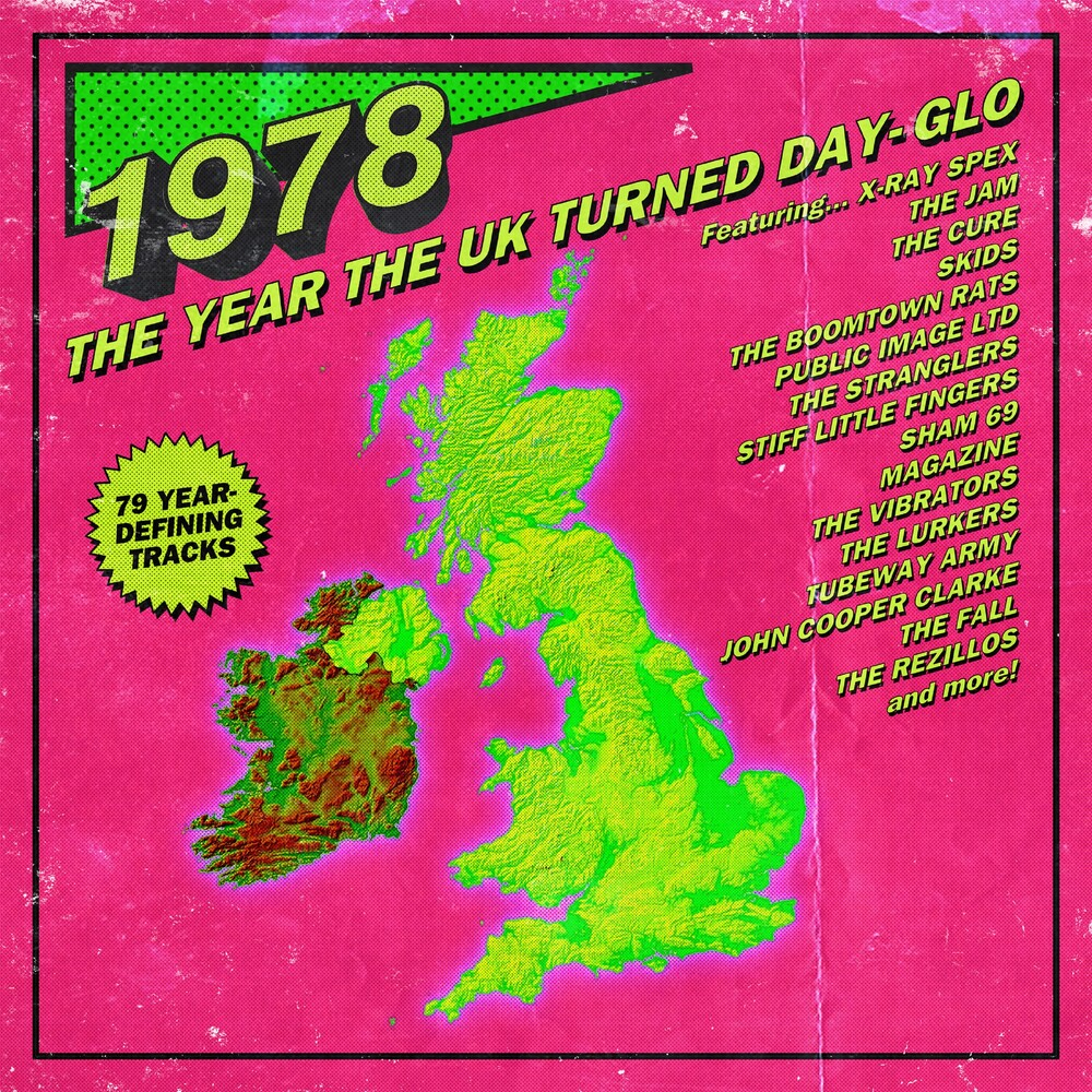 1978 Year The Uk Turned Day-Glo / Various - 1978: Year The UK Turned Day-Glo / Various
