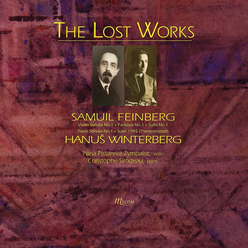 Feinberg / Zymbalist / Sirodeau - Lost Works