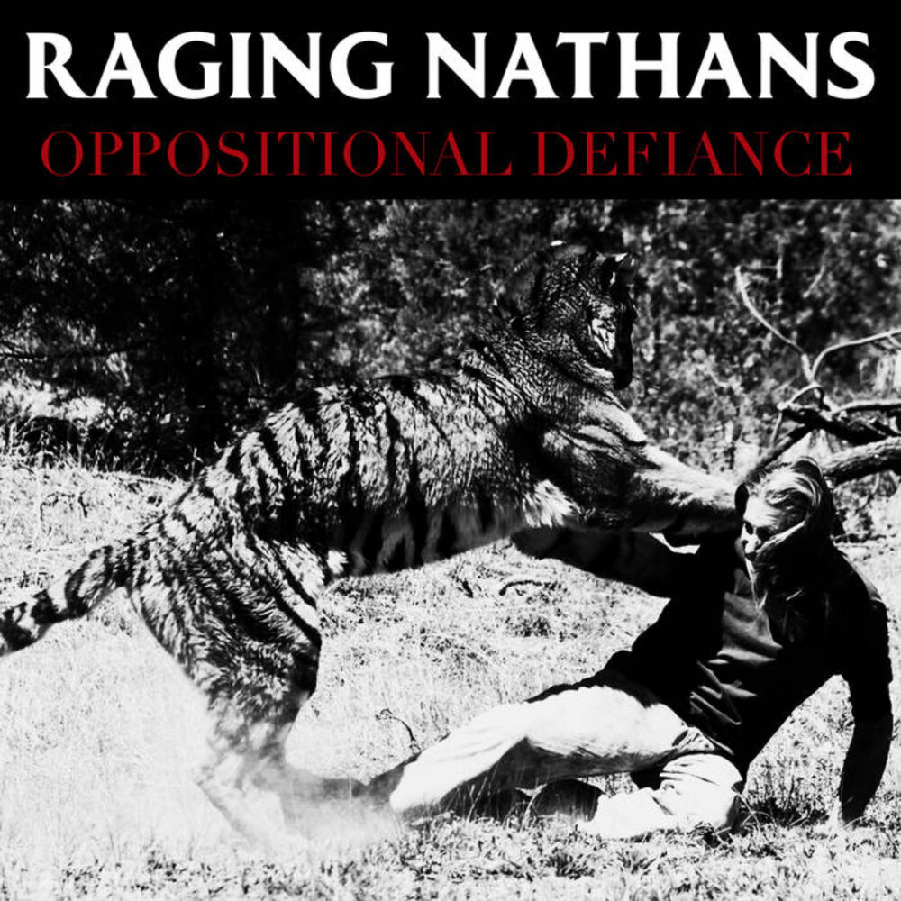 The Raging Nathans - Oppositional Defiance