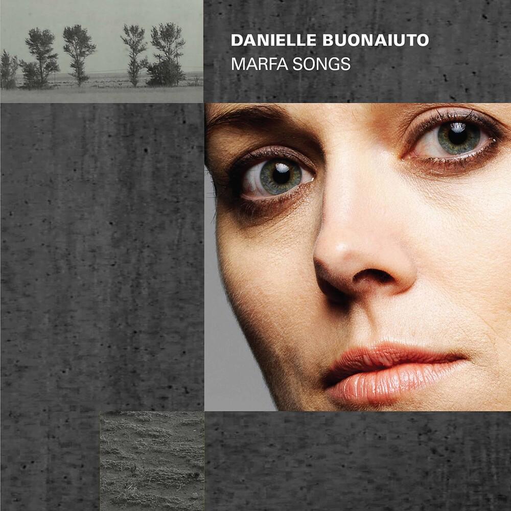 Danielle Buonaiuto - Marfa Songs