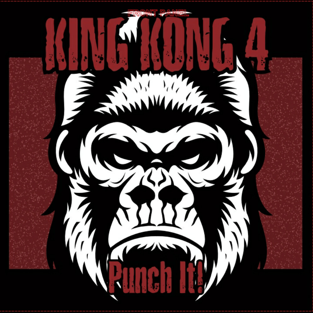 King Kong 4 - Punch It