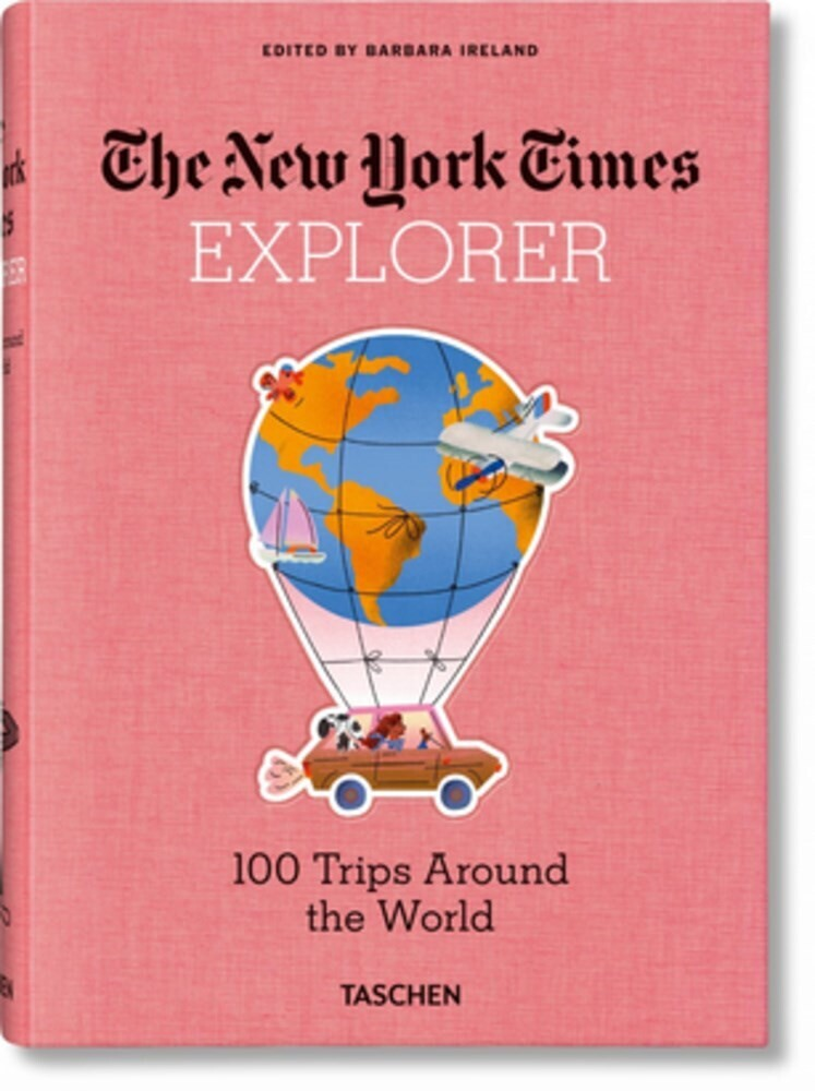 - NYT Explorer. 100 Trips Around the World