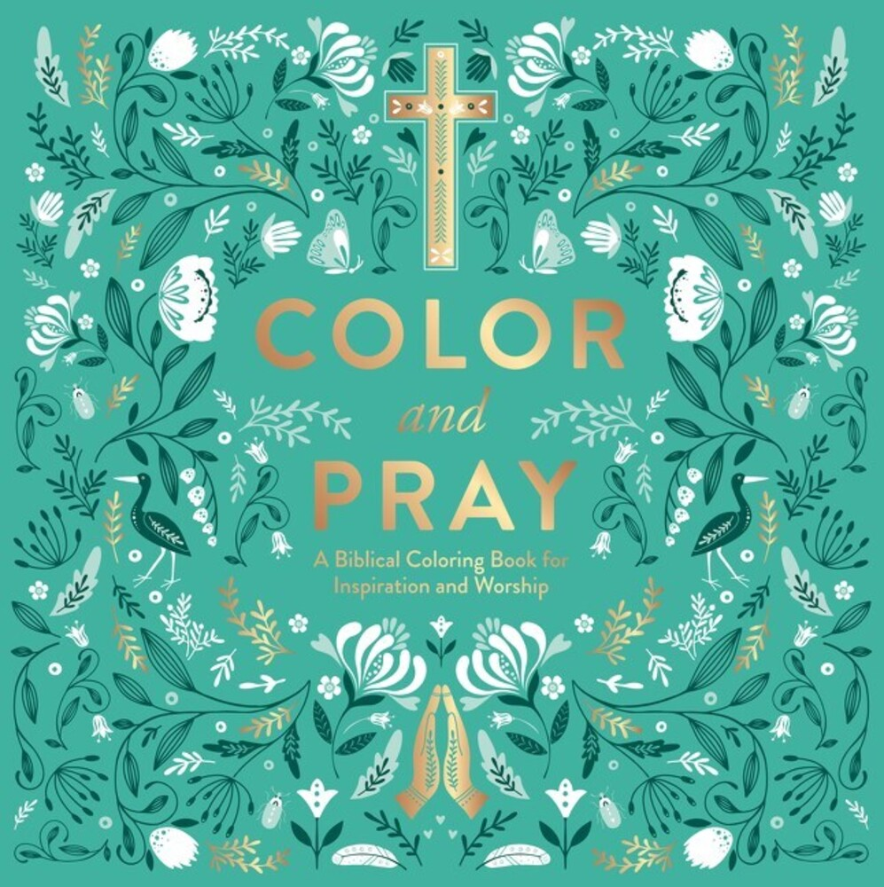 - Color and Pray: A Biblical Coloring Book for Inspiration and Worship