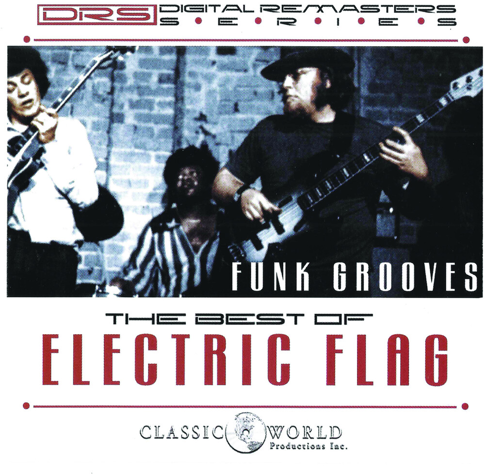 Electric Flag - Funk Grooves: Best Of