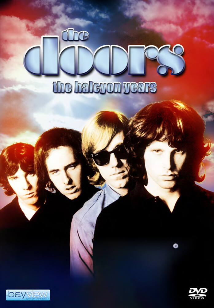 Doors: Halcyon Years - The Doors: The Halcyon Years