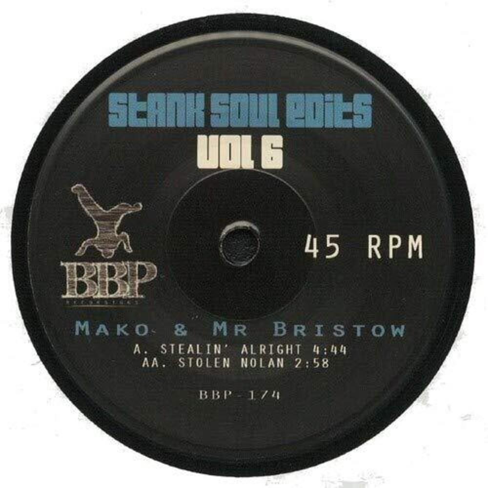 Mako / Mr Bristow - Stank Soul Edits Vol. 6