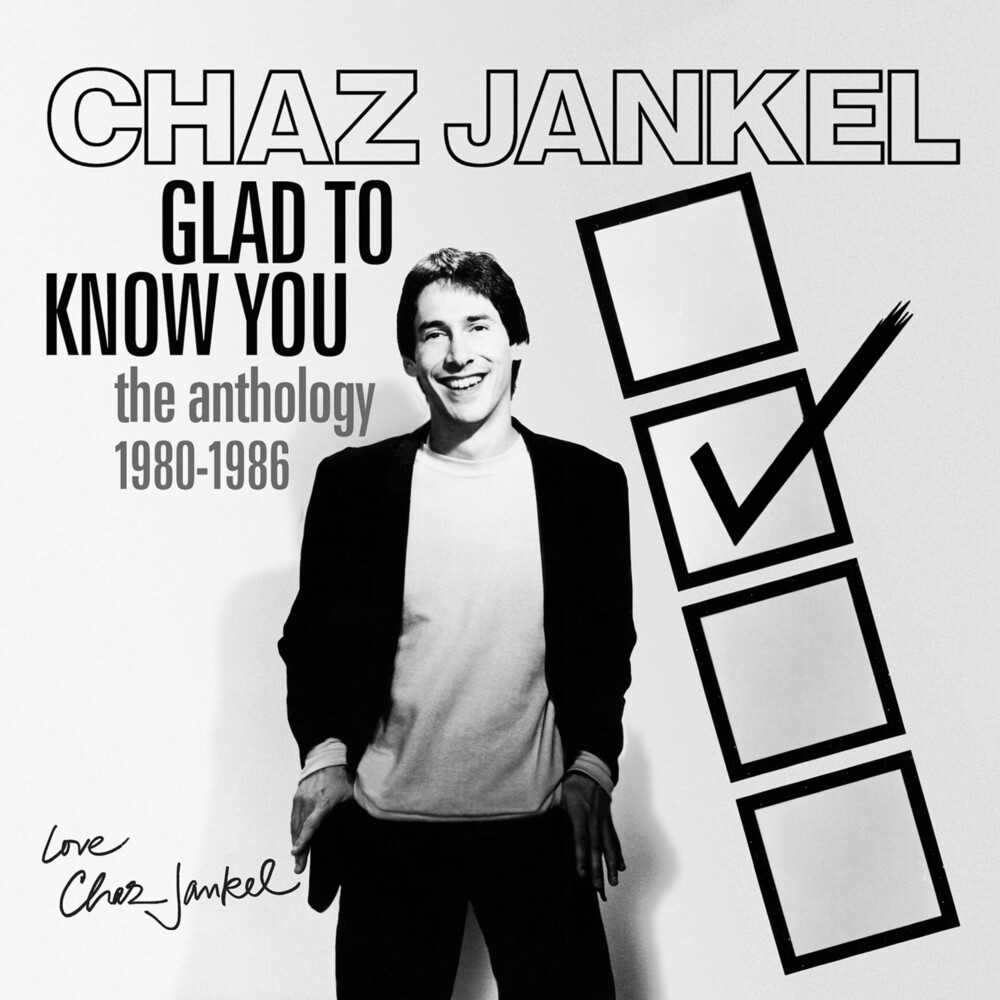 Chaz Jankel - Glad To Know You: Anthology 1980-1986