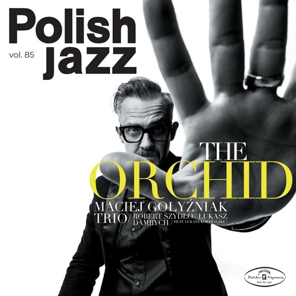 Maciej Golyzniak Trio - Orchid: Polish Jazz Vol 85 (Pol)