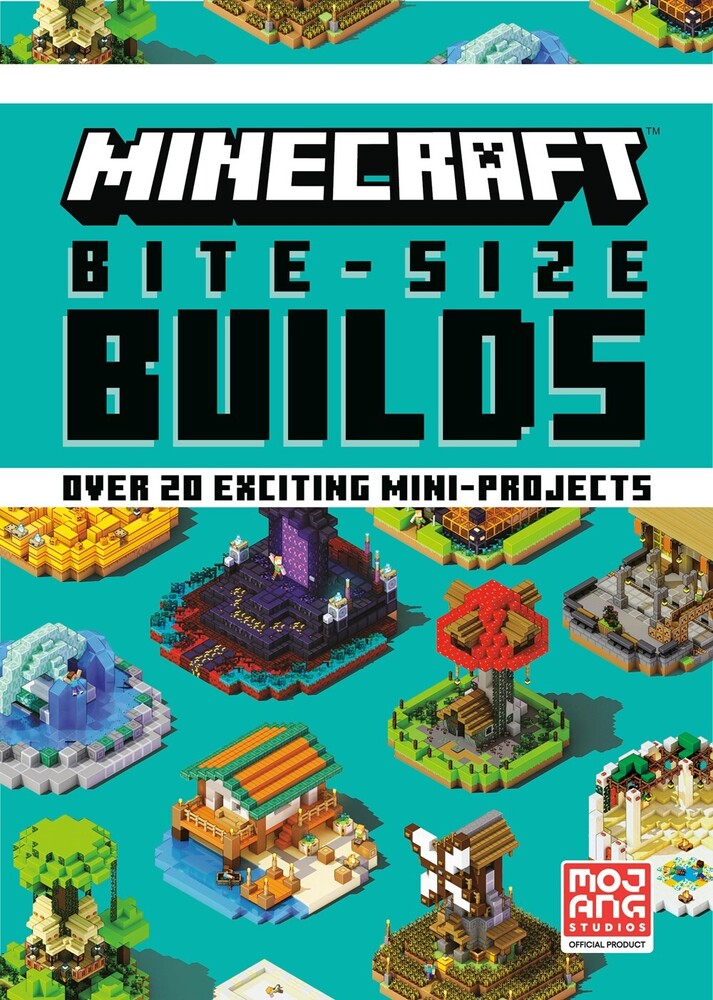 Mojang Ab - Minecraft Bite-Size Builds