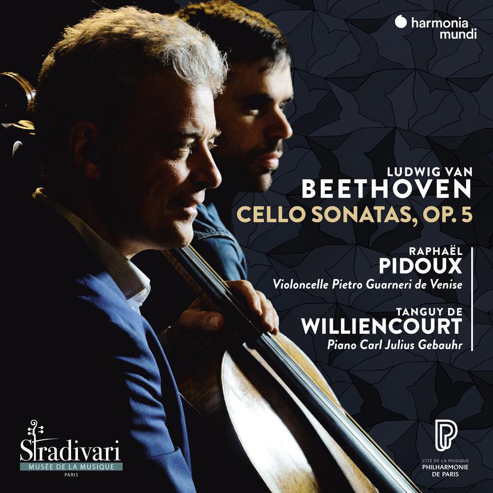 Raphael Pidoux / Tanguy De Williencourt - Beethoven: Cello Sonatas Op.5 Nos. 1 & 2