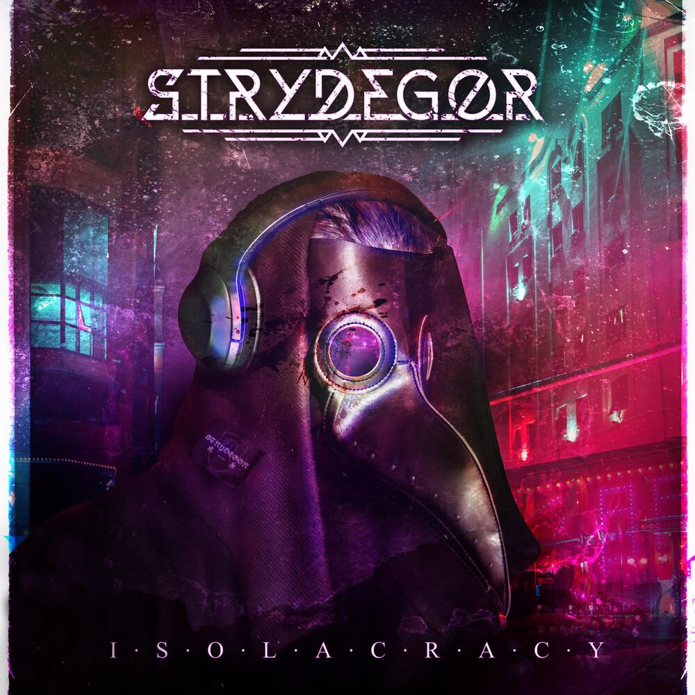 STRYDEGOR - Isolacracy
