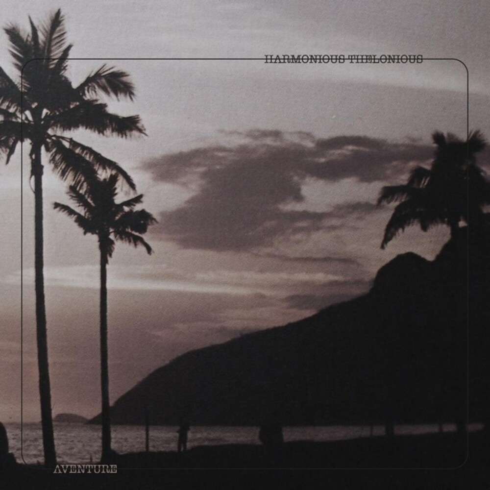 Harmonious Thelonious - Aventure