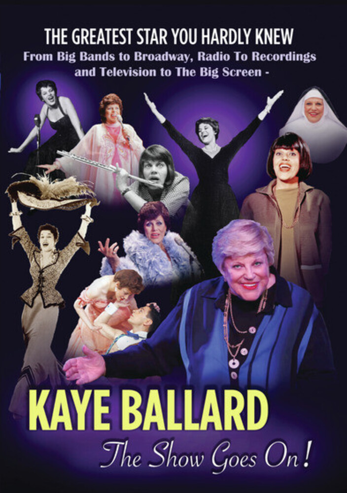 Kaye Ballard - Kaye Ballard: The Show Goes On!