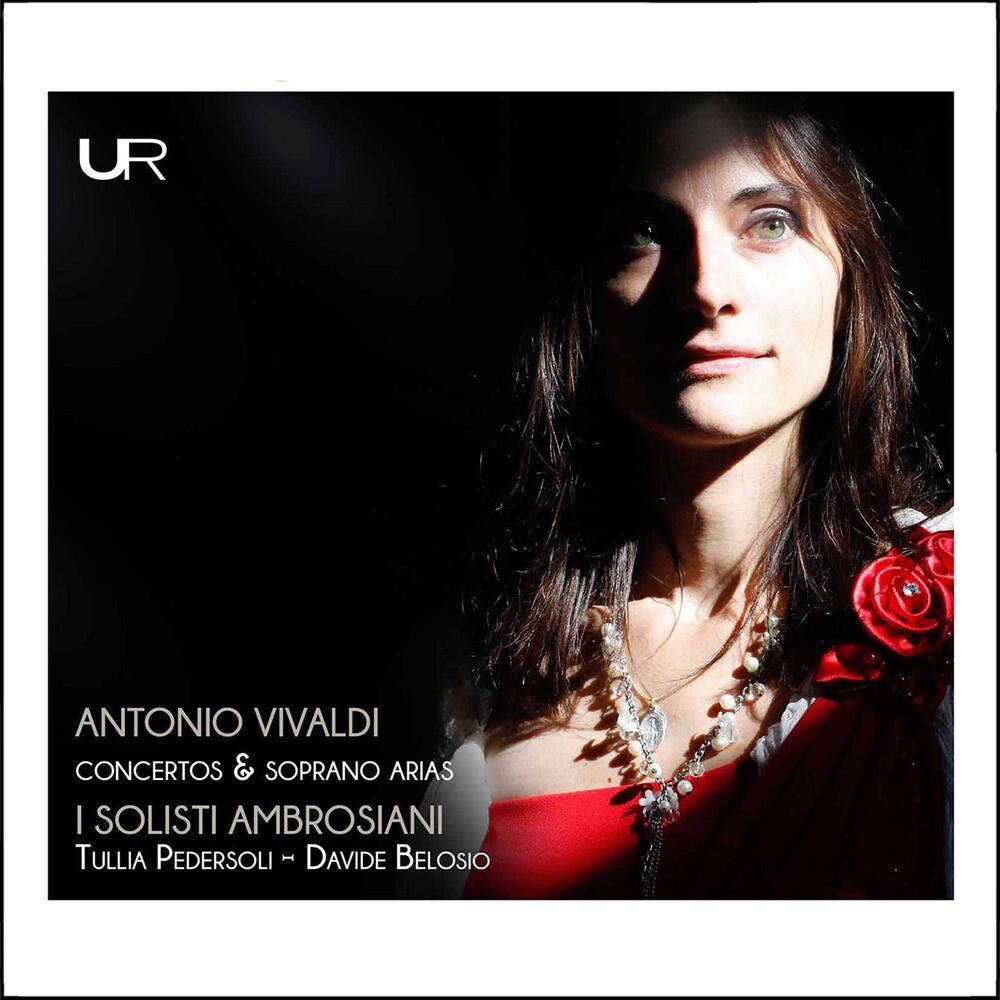 Vivaldi / I Solisti Ambrsiani / Belosio - Concertos & Soprano Arias