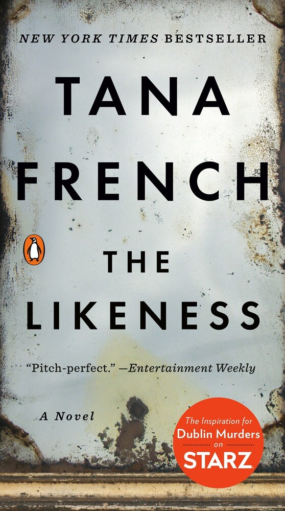 Tana French - The Likeness: A Novel