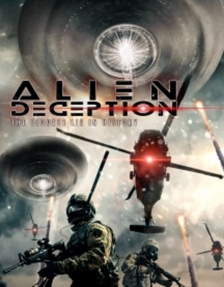 - Alien Deception: The Biggest Lie in History