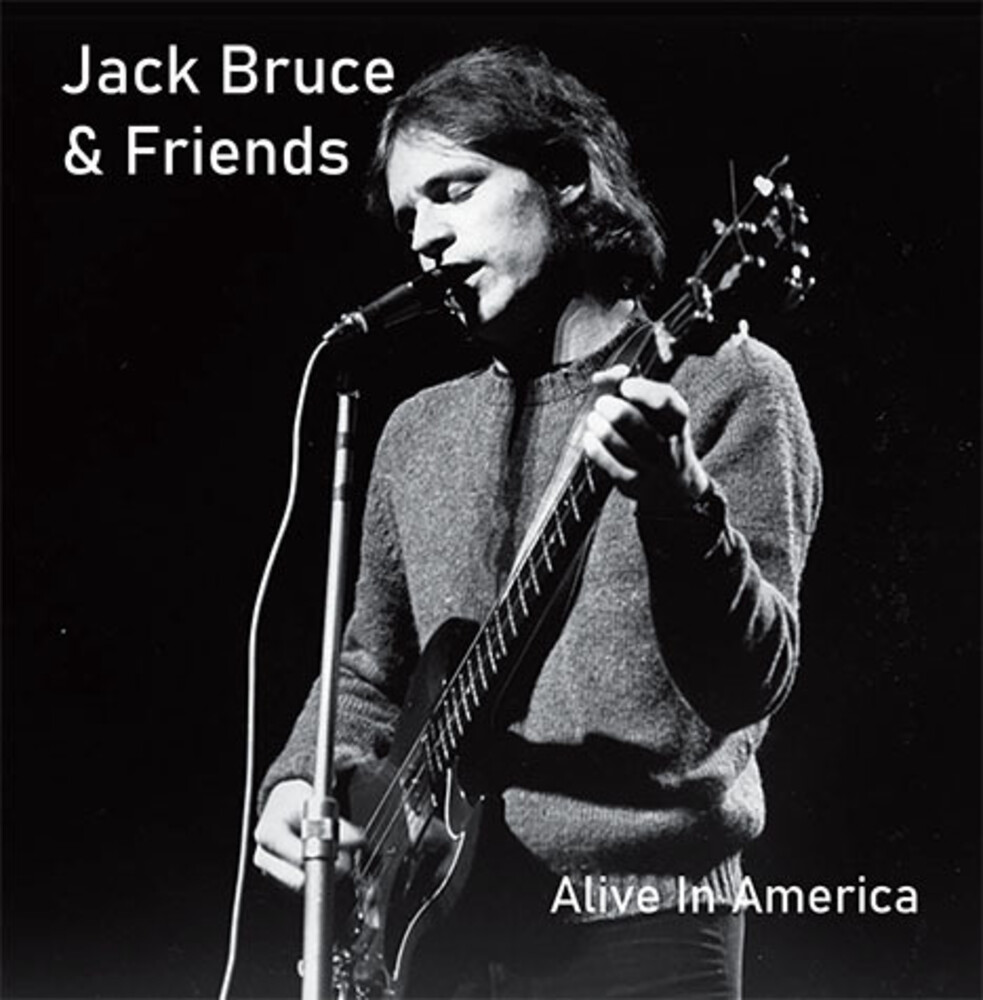 Jack Bruce  & Friends - Alive In America