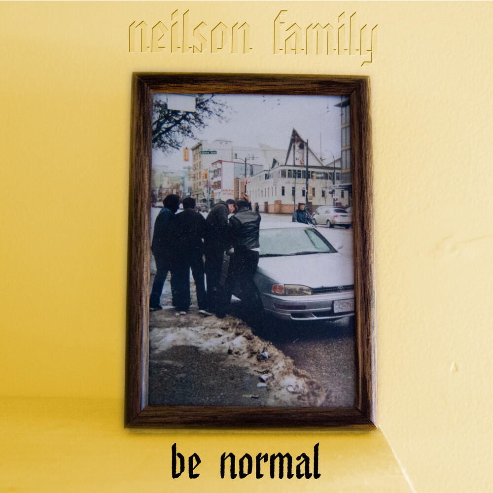 - Be Normal