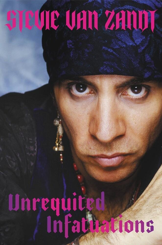 Van Stevie Zandt - Unrequited Infatuations (Hcvr)