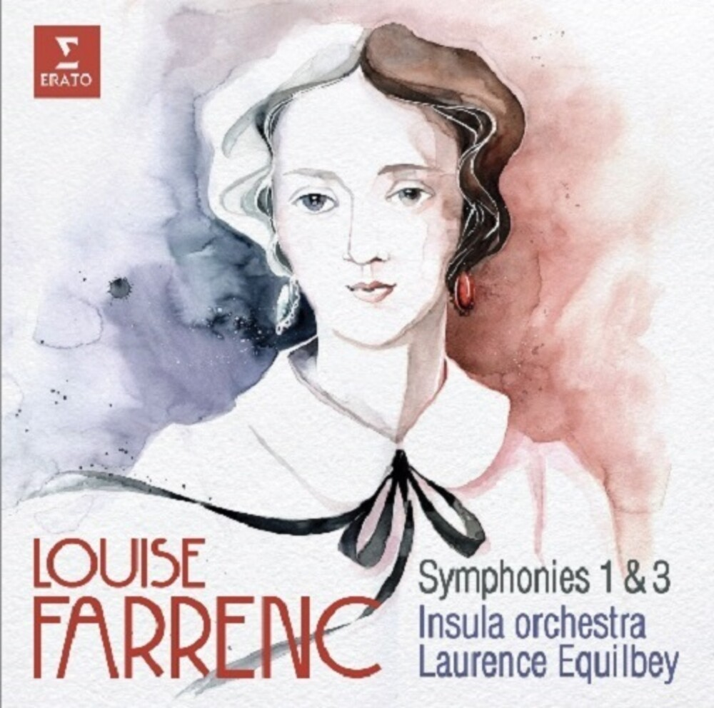Insula Orchestra / Laurence Equilbey - Louise Farrenc: Symphonies No. 1 & No. 3