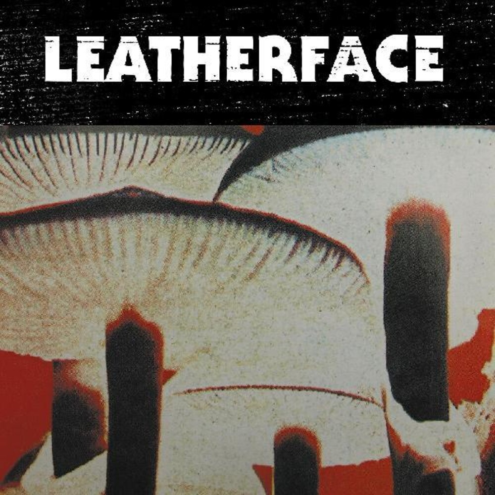 Leatherface - Mush [Download Included]