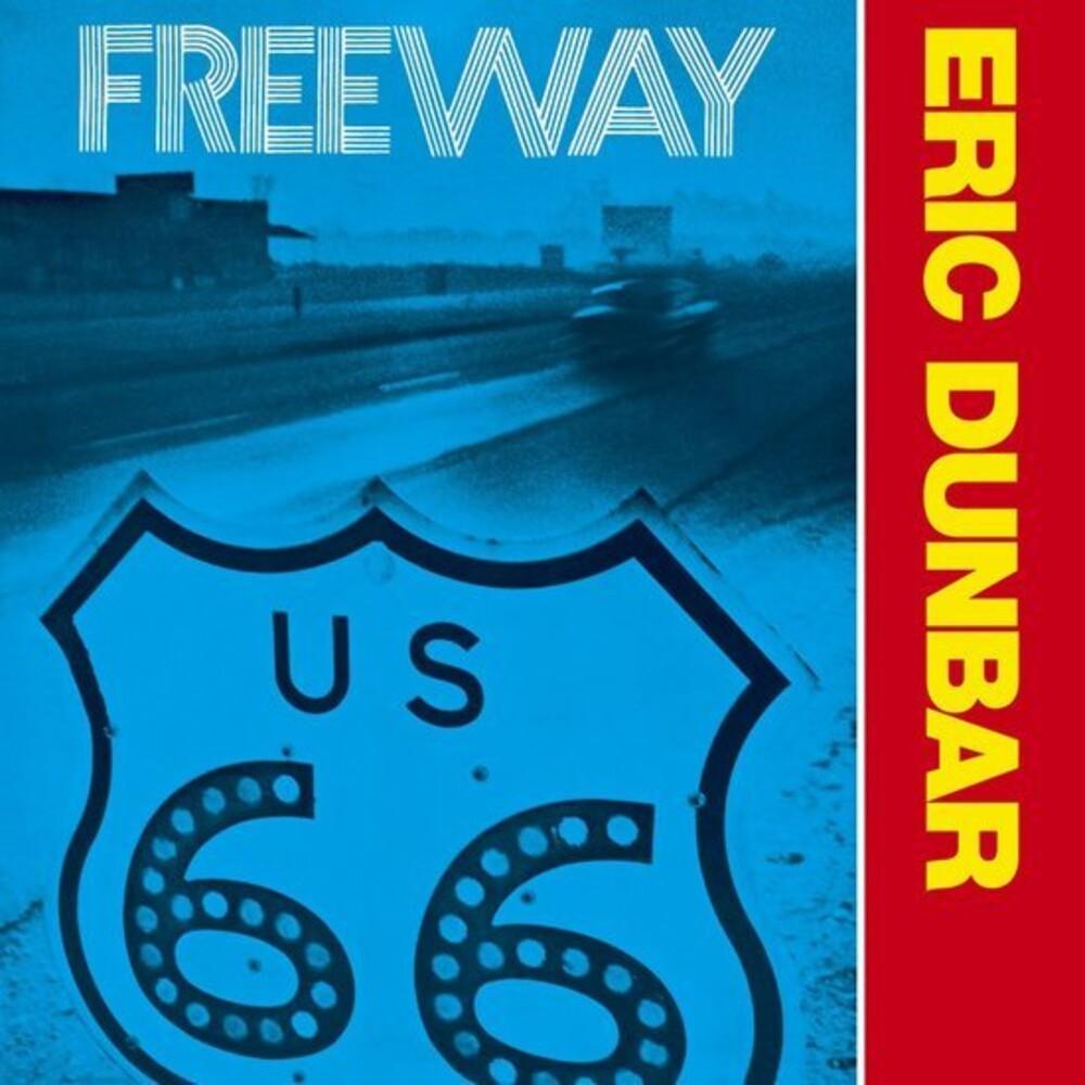 Eric Dunbar - Freeway [Remastered]