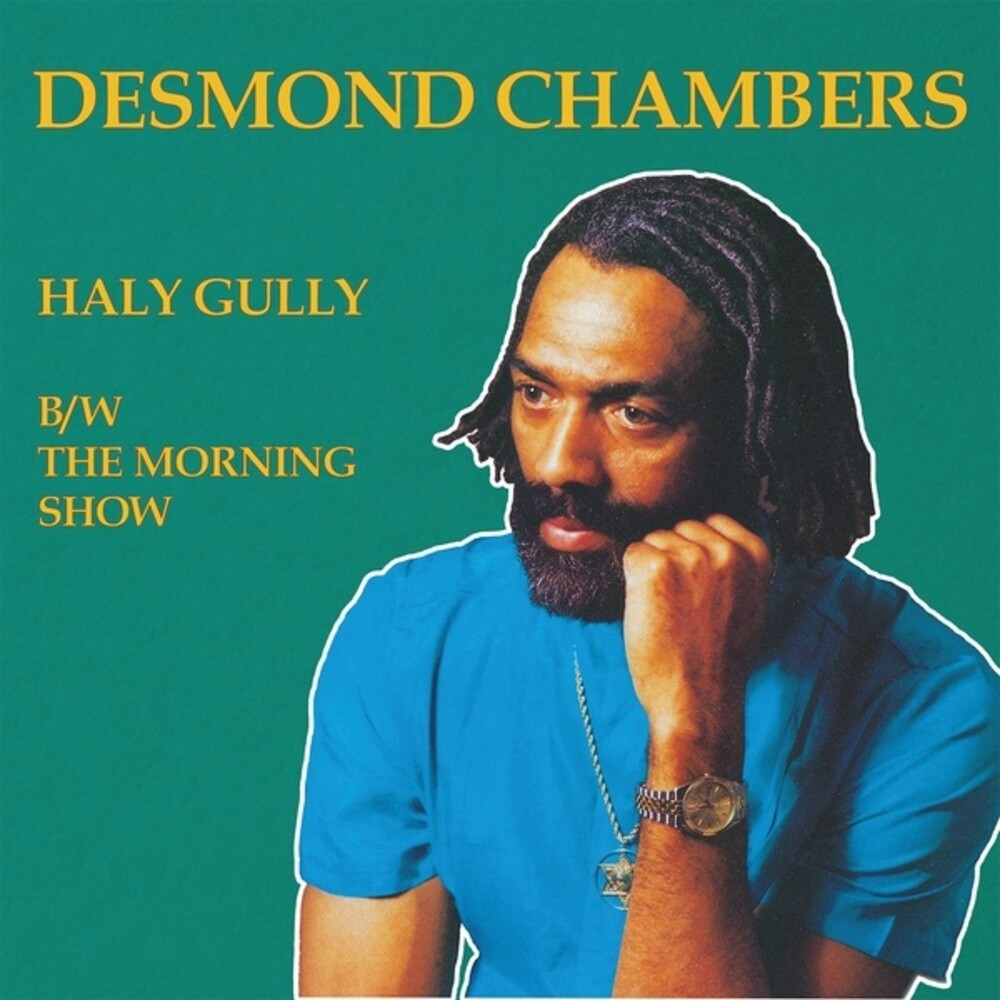 Desmond Chamber - Haly Gully / Morning Show (Uk)