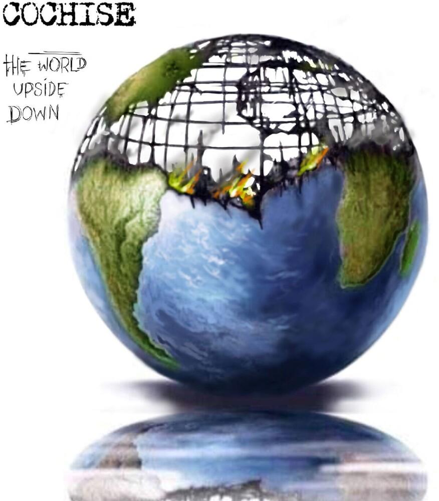 Cochise - World Upside Down