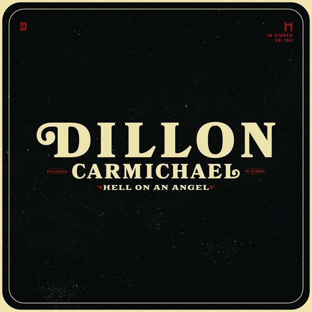 Dillon Carmichael - Hell On An Angel [LP]
